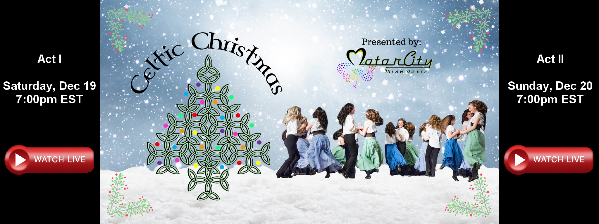 Celtic Christmas 2020 - Presented By Motor City Irish Dance